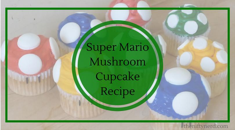 Super Mario Mushroom Cupcakes Recipe and Tutorial dd0549eb7