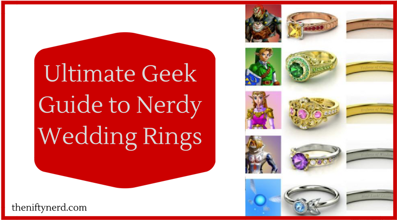 Geek Wedding Gifts: Ultimate Roundup Of Nerdy Engagement Rings