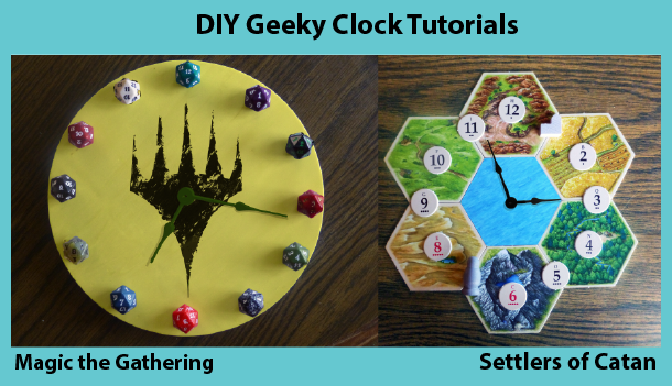 Make your own geeky clocks that are board game and trading card themed