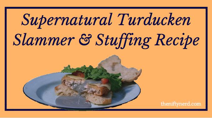 Supernatural Pepperjack Turducken Slammer & Stuffing Recipe
