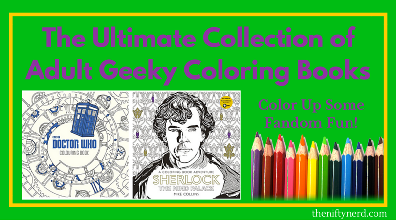 Coloring books for geeks of all fandoms