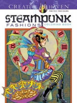 Steampunk Fashions Coloring Book