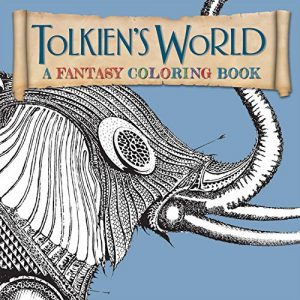 Tolkien's World- A Fantasy (Lord of the Rings) Coloring Book