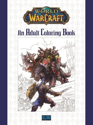 World of Warcraft- An Adult Coloring Book