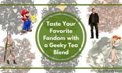 Your Favorite Fandom Essence in a Geeky Tea Blend