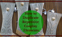 How to Duplicate Repetitive Cosplay Elements