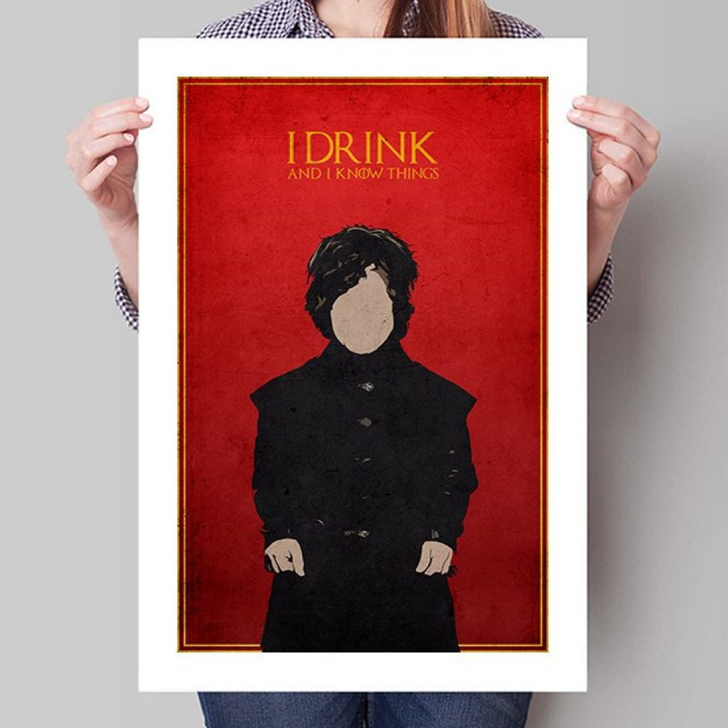 I DRINK Tyrion Lannister Game of Thrones art print