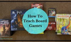 How to Teach Board Games