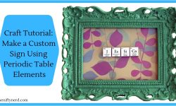 Create a Custom Sign Using Periodic Table Elements